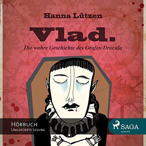 Vlad. Die wahre Geschichte des Grafen Dracula Titelbild