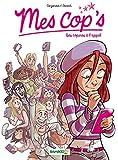 Mes cop's - tome 01: Des copines à l'appel