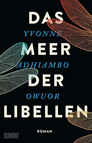 Buchseite und Rezensionen zu 'Das Meer der Libellen: Roman' von Yvonne Adhiambo Owuor