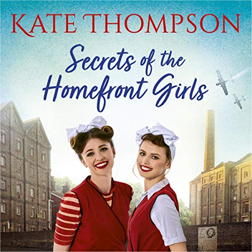 Secrets of the Homefront Girls audiobook cover art