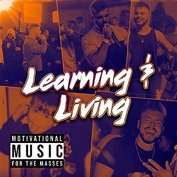 Learning & Living
