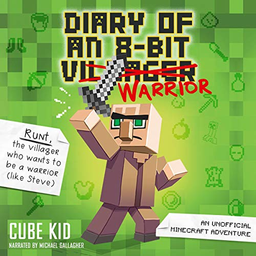 Diary of an 8-Bit Warrior Audiobook By Cube Kid cover art