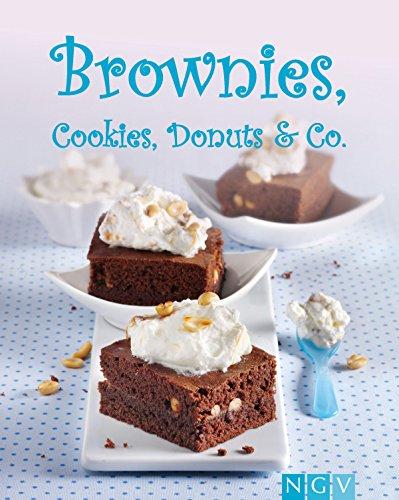 Brownies, Cookies, Donuts & Co.: Naschen auf Amerikanisch (Die schönsten Backrezepte) (German Edition)