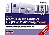 Accessibilité des bâtiments aux personnes handicapées: Établissements recevant du public - Installations ouvertes au public -Bâtiments d'habitation collect