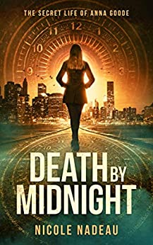 Death by Midnight: The Secret Life of Anna Goode series by [Nicole Nadeau]