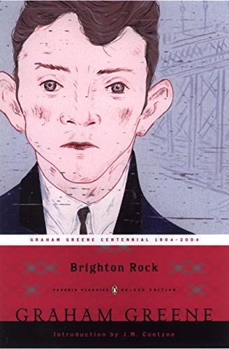 Brighton Rock (Penguin Classics Deluxe Edition)