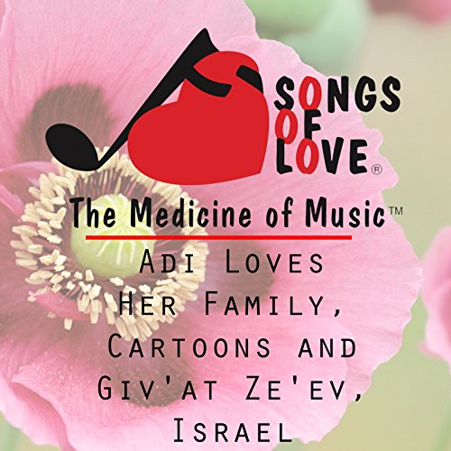 Adi Loves Her Family, Cartoons and Giv'at Ze'ev, Israel