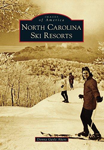 North Carolina Ski Resorts (Images of America) (English Edition)