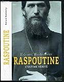 Raspoutine - L'ultime vérité