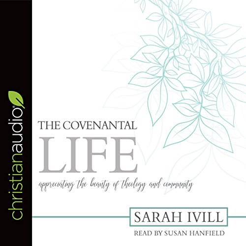 The Covenantal Life cover art