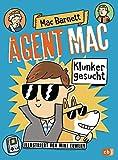 Agent Mac - Klunker gesucht: Vom Autor der Miles & Niles-Reihe (Die Agent Mac-Reihe 1)