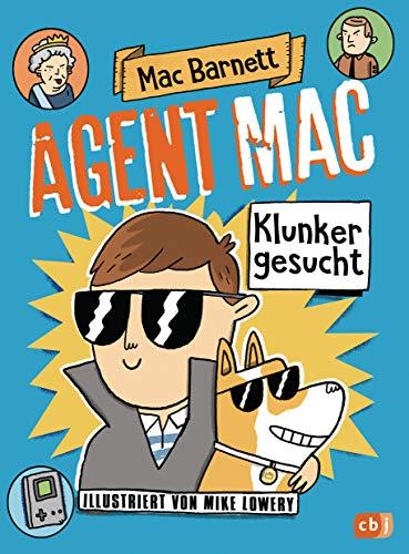 Agent Mac - Klunker gesucht: Vom Autor der Miles & Niles-Reihe (Die Agent Mac-Reihe, Band 1)