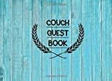 Couch Guest Book: Guestbook for Couch. Couch GuestBook for Visitors to Sign in Details and Feedback