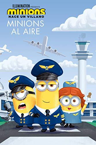 [画像:Minions: Nace un villano: Minions al aire (The Sky Is the Limit) (Minions: Nace Un Villano: Pasaporte a La Lectura, Nivel 2/ Minions: the Rise of Gru: Passport to Reading, Level 2)]