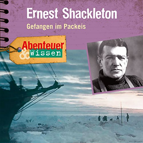 Ernest Shackleton - Gefangen im Packeis Titelbild
