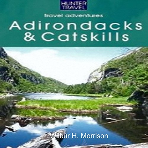 Adventure Guide to the Catskills & Adirondacks  audiobook cover art