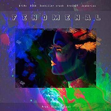 Fenomenal (feat. Arele27, Juancriss, Deka & Don Killercrack)