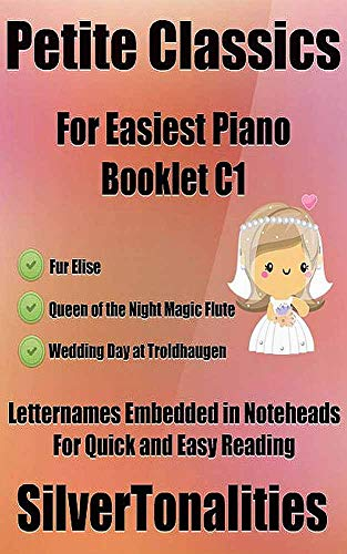 Petite Classics for Easiest Piano Booklet C1 (English Edition)