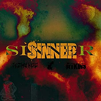 Sinner (feat. Atkin$)