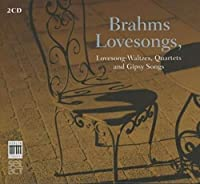 Brahms Lovesongs by Chamber Choir of Europe (2013-10-08)