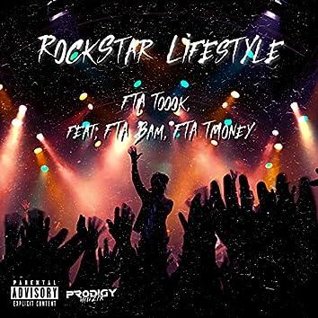 Rockstar Lifestyle (feat. FTA Bam & FTA TMoney)