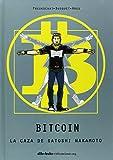 Bitcoin: La caza de Satoshi Nakamoto (Aventúrate) de Josep Busquet Mendoza (1 dic 2014) Tapa blanda