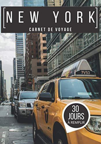 Carnet de voyage NEW YORK: Journal de bord à remplir...