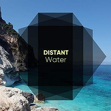 Distant Water Noises
