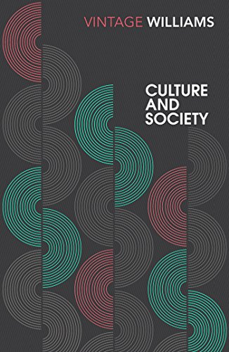 Culture And Society: 1780–1950 (Vintage Classics)