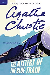 The Mystery of the Blue Train: Hercule Poirot Investigates (Hercule Poirot series Book 6)