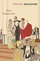 Plays Volume Two (W. Somerset Maugham) (Maugham Plays)