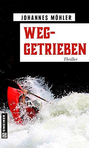 Weggetrieben: Thriller (Thriller im GMEINER-Verlag)