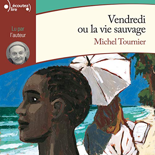 Vendredi ou la vie sauvage audiobook cover art