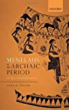 Menelaus in the Archaic Period: Not Quite the Best of the Achaeans