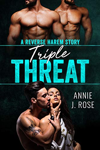 Triple Amenaza de Annie J. Rose