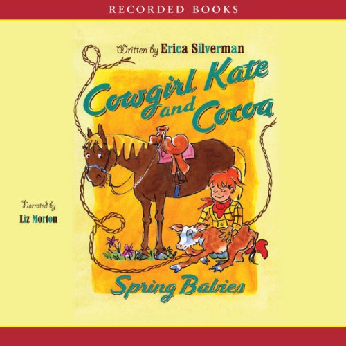 Cowgirl Kate and Cocoa: Spring Babies audiobook cover art