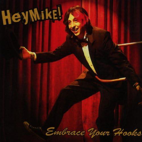 Hey Mike