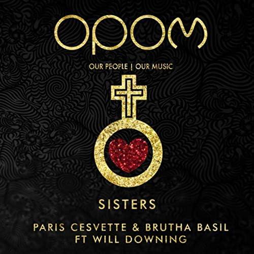 Paris Cesvette & Brutha Basil feat. Will Downing