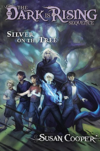 Ebook Silver On The Tree The Dark Is Rising 5 By Susan Cooper