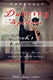 Dancing with Spiders (gothic romance, fantasy, classic ballet): A girl on the run (English Edition)