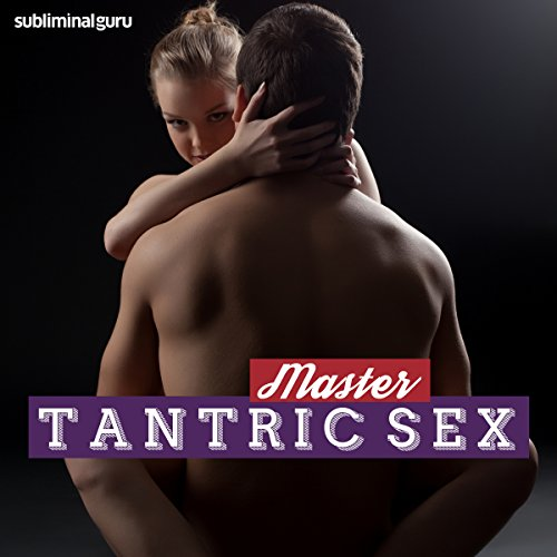 Master Tantric Sex audiobook cover art