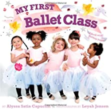 My First Ballet Class: A Book with Foldout Pages