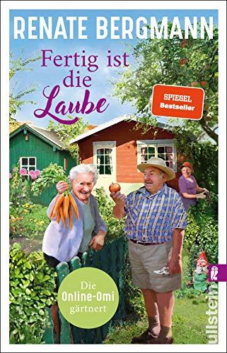 Buchseite und Rezensionen zu 'Fertig ist die Laube: Die Online-Omi gärtnert' von Renate Bergmann