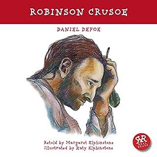 Robinson Crusoe                   De :                                                                                                                                 Daniel Defoe,                                                                                        Margaret Elphinstone                               Lu par :                                                                                                                                 Jonathan Vickers                      Durée : 42 min     Pas de notations     Global 0,0