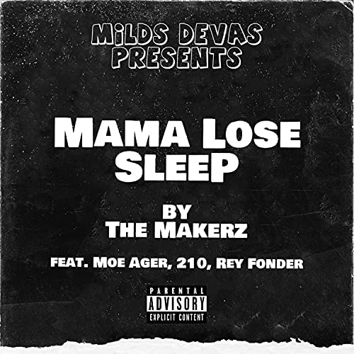 The Makerz feat. Moe Ager, 210 & Rey Fonder