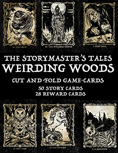"""Compare Textbook Prices for The Storymaster's Tales """"Weirding Woods"""" Cut and Fold Game Cards The Storymaster's Tales: Interactive adventures 1-5 players  ISBN 9798596889758 by McNeil, Mr Oliver Bruce"""