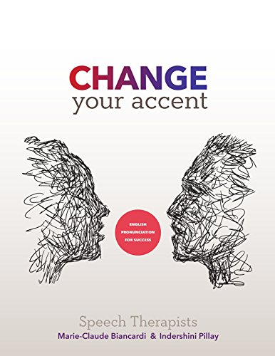 Change Your Accent: English Pronunciation for Success