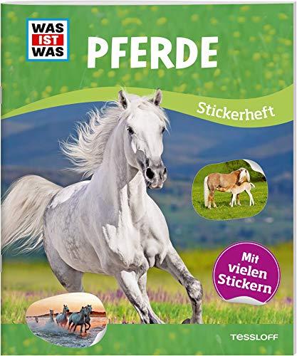 WAS IST WAS Stickerheft Pferde: Mit vielen Aufklebern