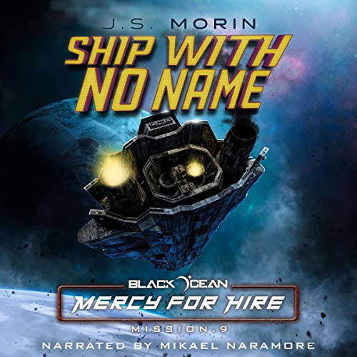 Ship with No Name: Mission 9 audiobook cover art