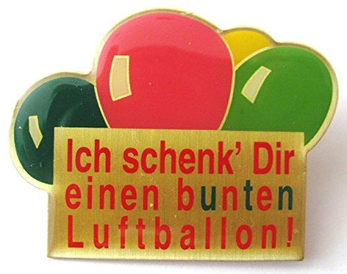 Ich schenk´ Dir einen bunten Luftballon - Pin 50 x 38 mm